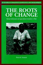 Roots of Change (It Studies in Indigenous Knowledge and Development)