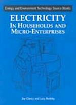Electricity in Households and Microenterprises (Energy & environment technology source books, nr. 2)