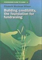 Building Credibility (Fundraising Close to Home S, nr. 1)