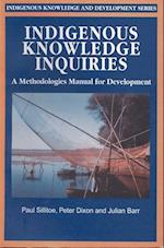 Indigenous Knowledge Inquiries (It Studies in Indigenous Knowledge and Development)