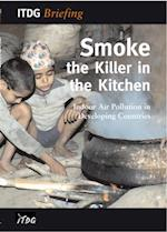 Smoke - the Killer in the Kitchen (ITDG Briefings)