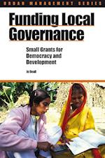 Funding Local Governance (Urban Management Series)