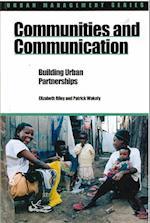 Communities and Communication (Urban Management Series)