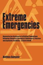 Extreme Emergencies