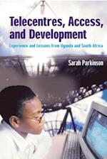 Telecentres, Access, and Development: