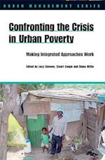 Confronting the Crisis in Urban Poverty (Urban Management Series)