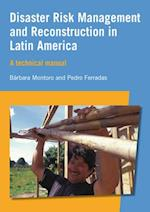 Disaster Risk Management and Reconstruction in Latin America