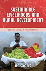 Sustainable Livelihoods and Rural Development (Agrarian Change and Peasant Studies, nr. 4)