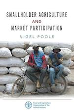 Smallholder Agriculture and Market Participation af Nigel Poole