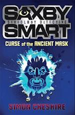 The Curse of the Ancient Mask (Saxby Smart, Private Detective, nr. 1)