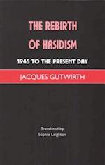 The Rebirth of Hassidism