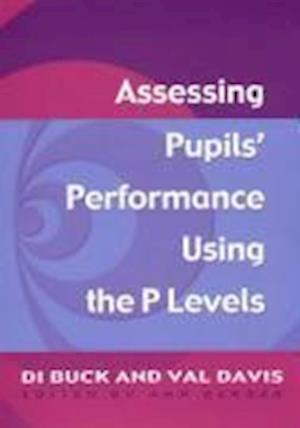 Assessing Pupil's Performance Using the P Levels