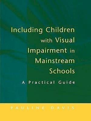 Including Children with Visual Impairment in Mainstream Schools