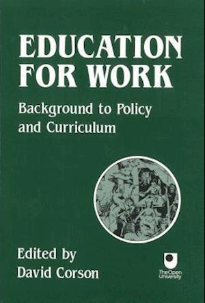 Bog, paperback Education for Work af David Corson