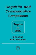 Linguistic and Communicative Competence (MULTILINGUAL MATTERS, nr. 85)