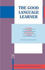 The Good Language Learner (Modern Languages in Practice, nr. 4)