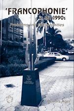 Francophonie in the 1990s af Dennis E. Ager