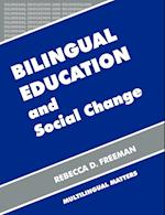 Bilingual Education and Social Change (Bilingual Education and Bilingualism, nr. 14)