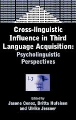 Cross-linguistic Influence in Third Language Acquisition (Bilingual Education and Bilingualism, nr. 31)