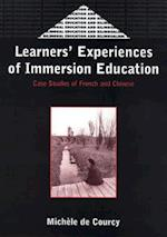 Learners' Experience of Immersion Education (Bilingual Education & Bilingualism)
