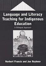 Language and Literacy Teaching for Indigenous Education (Bilingual Education & Bilingualism)