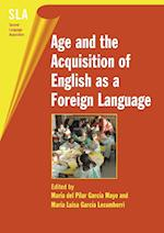 Age and the Acquisition of English as a Foreign Language (Second Language Acquisition S, nr. 4)
