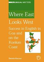 Where East Looks West (MULTILINGUAL MATTERS)