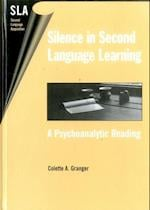 Silence in Second Language Learning (Second Language Acquisition S, nr. 6)