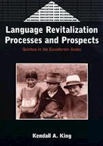 Language Revitalization Processes and Prospects (Bilingual Education & Bilingualism)