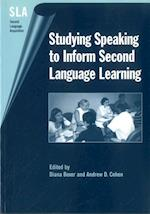 Studying Speaking to Inform Second Language Learning (Second Language Acquisition S, nr. 8)