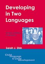 Developing in Two Languages af Sarah J. Shin