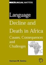 Language Decline and Death in Africa (MULTILINGUAL MATTERS)