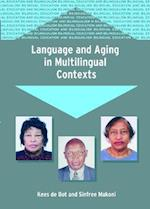 Language and Aging in Multilingual Contexts (Bilingual Education & Bilingualism)