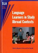 Language Learners in Study Abroad Contexts (Second Language Acquisition, nr. 15)