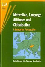 Motivation, Language Attitudes and Globalisation (Second Language Acquisition)