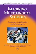Imagining Multilingual Schools af Ofelia Garcia