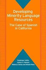 Developing Minority Language Resources (Bilingual Education & Bilingualism)