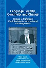 Language Loyalty, Continuity and Change (Bilingual Education & Bilingualism)