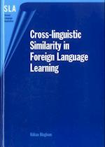 Cross-linguistic Similarity in Foreign Language Learning (Second Language Acquisition S)