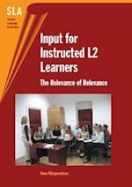 Input for Instructed L2 Learners (Second Language Acquisition)