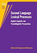 Second Language Lexical Processes (Second Language Acquisition)