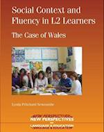 Social Context and Fluency in L2 Learners (NEW PERSPECTIVES ON LANGUAGE AND EDUCATION, nr. 5)