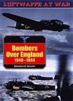 German Bombers Over England, 1940-44 (Luftwaffe at War, nr. 12)