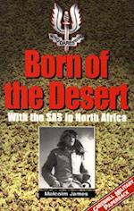 Born of the Desert-Softbound (Greenhill Military Paperbacks)