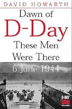 Dawn of D-Day (Greenhill Military Paperbacks)