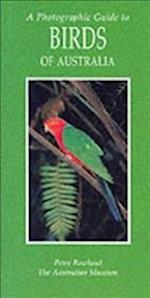 A Photographic Guide to Birds of Australia (Photographic Guide S)