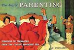 The Joy of Parenting (Advertising Archives S)