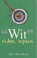 Wit Rides Again