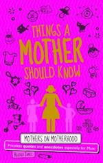 Things a Mother Should Know af Heather James