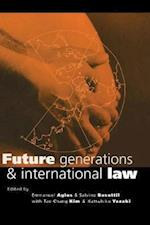 Future Generations and International Law (Earthscan Law and Sustainable Development Series)